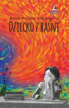 Okładka książki - Dziecko z baśni