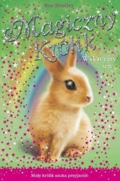 Okładka książki - Magiczny królik. Wakacyjny sen