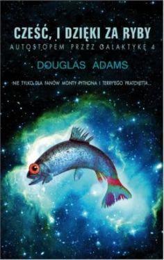 Okładka książki - Cześć, i dzięki za ryby