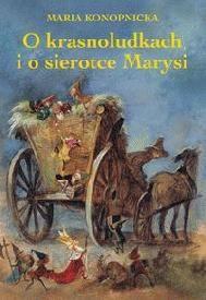 Okładka książki - O krasnoludkach i o sierotce Marysi