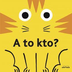Okładka książki - A to kto?