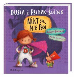 Okładka książki - Dusia i Psinek-Świnek. Nikt się nie boi