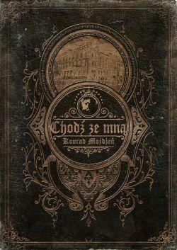 Okładka książki - Chodź ze mną