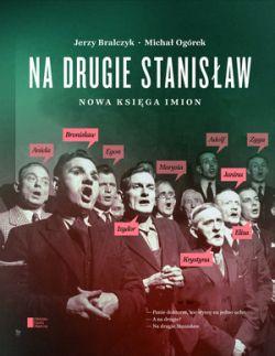 Okładka książki - Na drugie Stanisław. Nowa księga imion