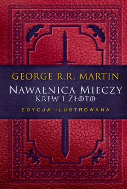 Okładka książki - Nawałnica mieczy: Krew i złoto. Edycja ilustrowana