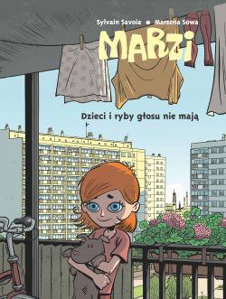 Okładka książki - Marzi. Dzieci i ryby głosu nie mają