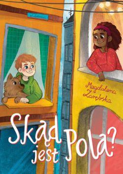 Okładka książki - Skąd jest Pola?