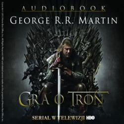 Okładka książki - Gra o tron. Audiobook