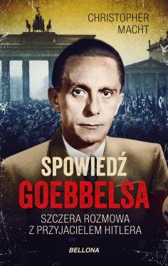 Okładka książki - Spowiedź Goebbelsa