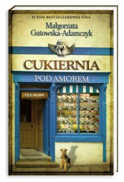 Okładka książki - Cukiernia Pod Amorem 2. Cieślakowie
