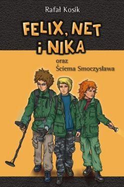 Okładka książki - Felix, Net i Nika ściema Smoczysława