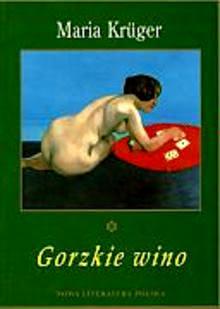 Okładka książki - Gorzkie wino