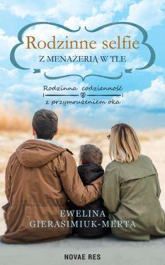 Okładka książki - Rodzinne selfie z menażerią w tle