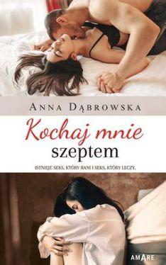Okładka książki - Kochaj mnie szeptem