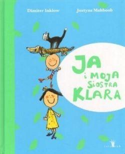 Okładka książki - Ja i moja siostra Klara