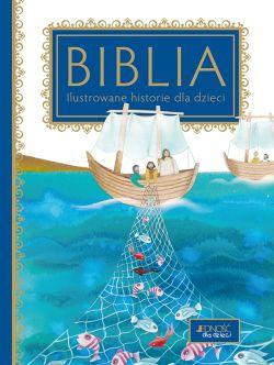 Okładka książki - Biblia. Ilustrowane historie dla dzieci