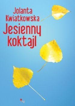 Okładka książki - Jesienny koktajl