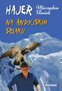 Okładka książki - Hajer na andyjskim szlaku