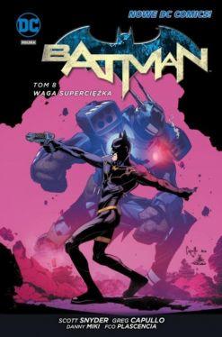 Okładka książki - Batman  Waga superciężka, tom 8. Nowe DC Comics