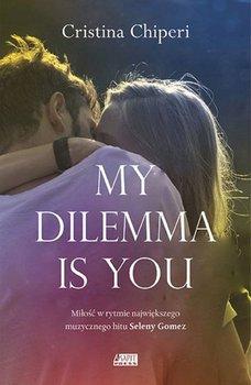 Okładka książki - My dilemma is you