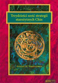 Okładka książki - Trzydzieści sześć strategii starożytnych Chin