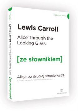 Okładka książki - Alicja po drugiej stronie lustra