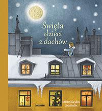 Okładka książki - Święta dzieci z dachów