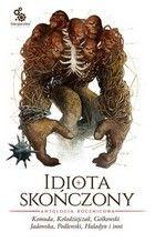 Okładka książki - Idiota skończony