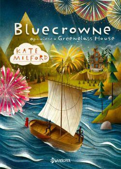 Okładka książki - Bluecrowne. Opowieść o Greenglass House
