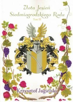 Okładka książki - Złota Jesień Siedmiogrodzkiego Rodu