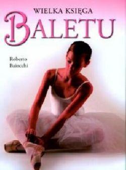 Okładka książki - Wielka księga baletu