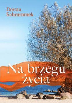 Okładka książki - Na brzegu życia