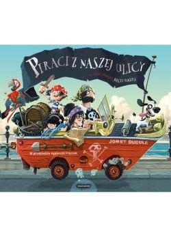 Okładka książki - Piraci z naszej ulicy