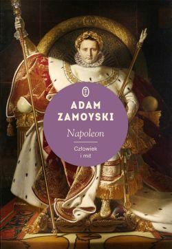 Okładka książki - Napoleon. Człowiek i mit