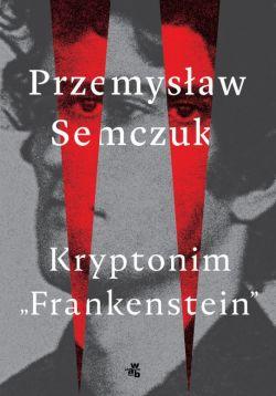 Okładka książki - Kryptonim Frankenstein