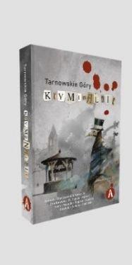 Okładka książki - Tarnowskie Góry Kryminalnie