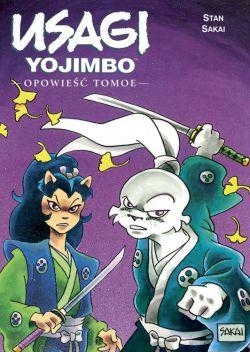 Okładka książki - Usagi Yojimbo. Opowieść Tomoe. Tom 16