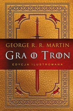Okładka książki - Gra o tron (edycja ilustrowana)