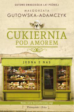 Okładka książki - Cukiernia Pod Amorem. Jedna z nas