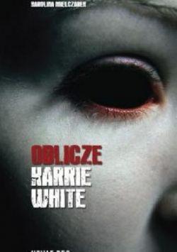 Okładka książki - Oblicze Karrie White