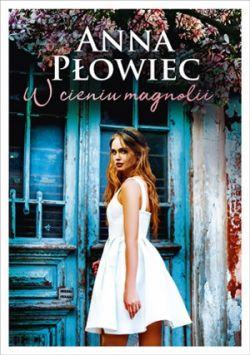 Okładka książki - W cieniu magnolii
