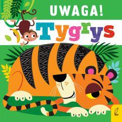 Okładka książki - Uwaga, tygrys!