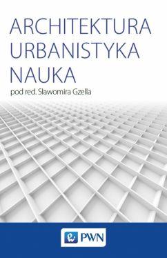 Okładka książki - Architektura Urbanistyka Nauka