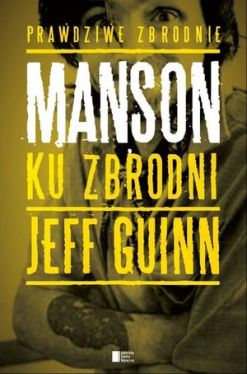 Okładka książki - Manson. Ku zbrodni