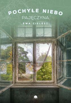 Okładka książki - Pochyłe niebo. Pajęczyna