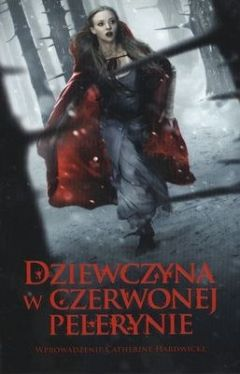Okładka książki - Dziewczyna w czerwonej pelerynie
