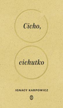 Okładka książki - Cicho, cichutko