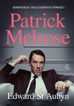Okładka książki - Patrick Melrose