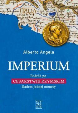 Okładka książki - Imperium. Podróż po Cesarstwie Rzymskim śladem jednej monety