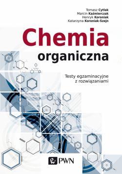 Okładka książki - Chemia organiczna. Testy egzaminacyjne z rozwiązaniami